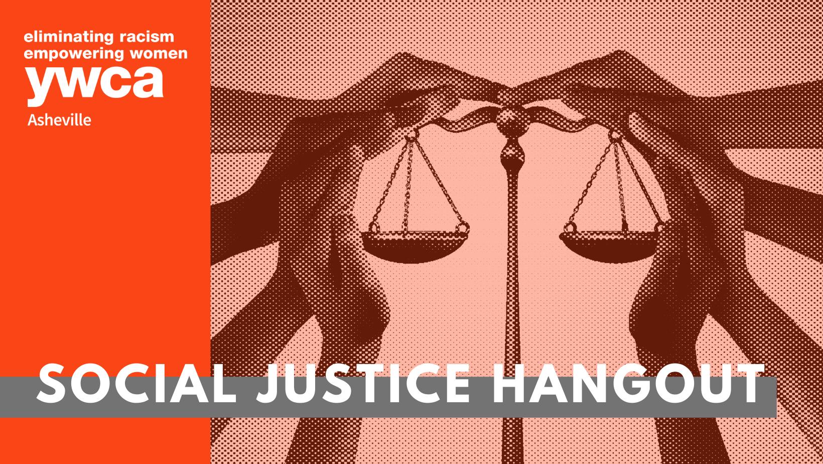 Social Justice Hangout Hour